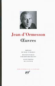 Œuvres / Jean d'Ormesson. 1.