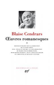 Œuvres romanesques / Blaise Cendrars ; édition publiée sous la direction de Claude Leroy. 2.