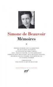 Mémoires / Simone de Beauvoir ; édition publiée sous la direction de Jean-Louis Jeannelle et d'Éliane Lecarme-Tabone ; chronologie par Sylvie Le Bon de Beauvoir. 2.