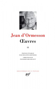 OEuvres / Jean d'Ormesson. 2.