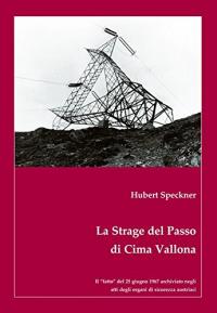 La strage del Passo di Cima Vallona