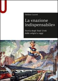 """La nazione indispensabile"""""""
