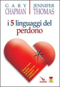 I 5 linguaggi del perdono