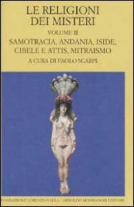 2: Samotracia, Andania, Iside, Cibele e Attis, mitraismo