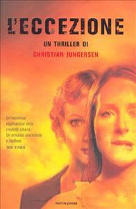 L' eccezione / Christian Jungersen ; traduzione di Anna Grazia Calabrese