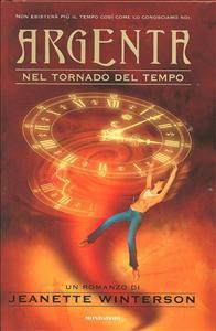 Argenta: nel tornado del tempo