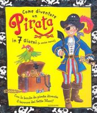 Come diventare un pirata in 7 giorni (o anche meno)