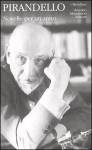 Novelle per un anno / Luigi Pirandello ; a cura di Mario Costanzo ; premessa di Giovanni Macchia. 3.2
