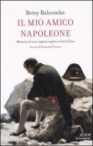Il mio amico Napoleone