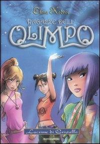 Ragazze dell'Olimpo. Lacrime di cristallo