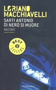 Vol. 4: Sarti Antonio, di nero si muore