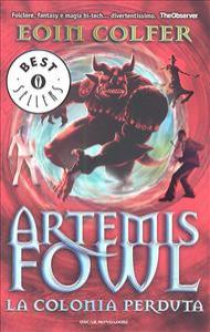 Artemis Fowl. La colonia perduta