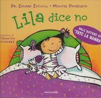 Lila dice no