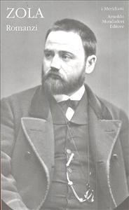 Romanzi / Émile Zola ; progetto editoriale, introduzioni e note di Pierluigi Pellini. Vol. 1