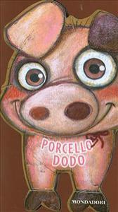 Porcello Dodo