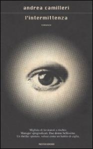L'intermittenza: romanzo