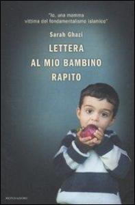 Lettera al mio bambino rapito