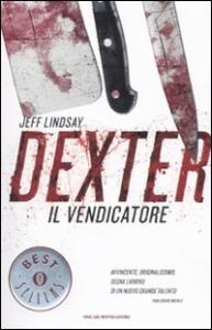 [1]: Dexter il vendicatore