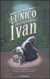 L' unico e insuperabile Ivan
