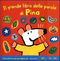 Il grande libro delle parole di Pina