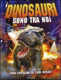 I dinosauri sono tra noi