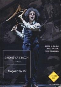 Magazzino 18: storie di italiani esuli d'Istria, Fiume e Dalmazia