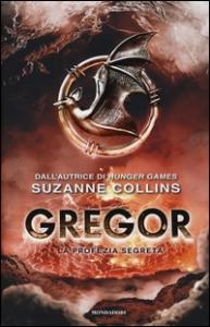 Gregor. La profezia segreta