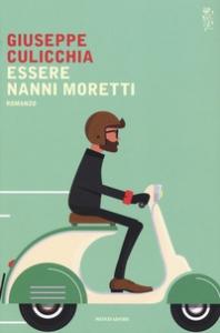 Essere Nanni Moretti
