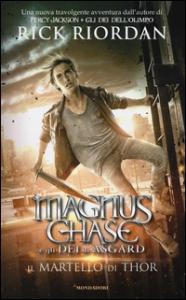 [2]: Magnus Chase e gli dei di Asgard. Il martello di Thor