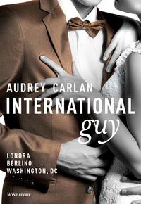International guy. Londra, Berlino, Washington, DC