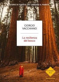 La resilienza del bosco