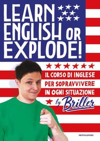 Learn english or explode!