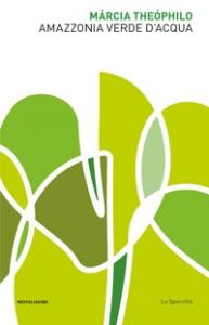 Amazzonia verde d'acqua