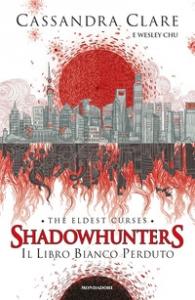 Shadowhunters. Il libro bianco perduto
