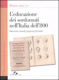 L'educazione dei sordomuti nell'Italia dell'800