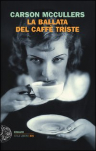 La ballata del caffè triste