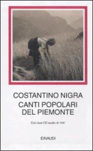 Canti popolari del Piemonte [Multimediale]