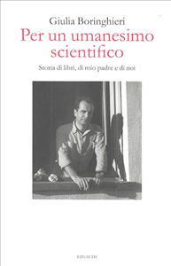 Per un umanesimo scientifico