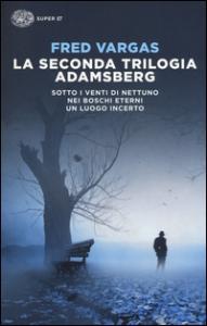 La seconda trilogia Adamsberg
