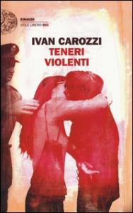 Teneri violenti