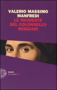 Le inchieste del colonnello Reggiani
