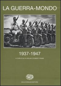 La guerra-mondo, 1937-1947