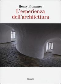 L'esperienza dell'architettura