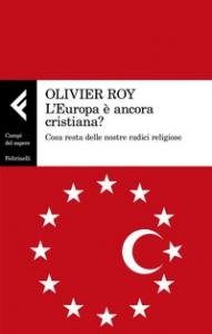 L'Europa è ancora cristiana?