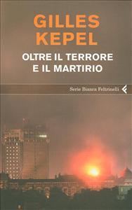 Oltre il terrore e il martirio