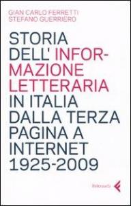 Storia dell'informazione letteraria in Italia dalla terza pagina a internet, 1925-2009