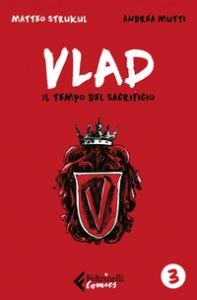 Vlad. 3: Il tempo del sacrificio