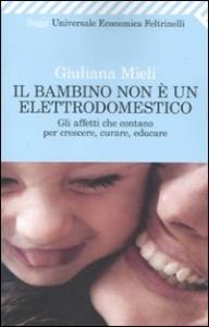 Il bambino non è un elettrodomestico