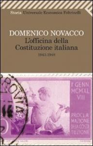 L'officina della Costituzione italiana