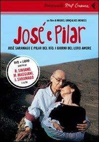 José e Pilar [Videoregistrazioni]